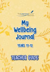 2020 My Wellbeing Journal 11&12 Teacher Guide