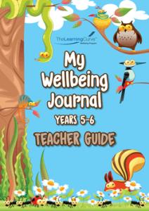2020 My Wellbeing Journal 5&6 Teacher Guide