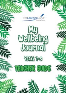 2020 My Wellbeing Journal 7&8 Teacher Guide