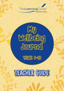 2020 My Wellbeing Journal 9&10 Teacher Guide