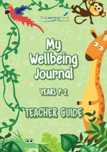 2020 My Wellbeing Journal P-2 Teacher Guide