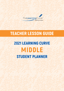 Teacher Lesson Guide – 2021 Learning Curve Middle Student Planner